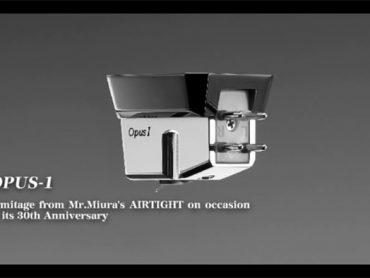 Zum 30. Geburtstag von AIR TIGHT: Der Opus 1 Tonabnehmer